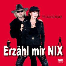 Cover - Erzähl mir nix - Fernbeziehung